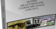 MANİSA MİLLETVEKİLLERİ ÜZERİNE BİR ANALİZ(1920-2015)