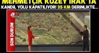 Mehmetçik'in Kandil harekatında son durum….