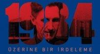 Metin Savaş'tan Karanlıkta savaşanlar: 1984 üzerine bir irdeleme