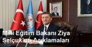 Milli Eğitim Bakanı Ziya Selçuk'un Açıklamaları