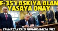Trump'tan krizi tırmandıracak imza