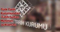Türk Tarih Kurumu, Fatih Sultan Mehmet'açıklamsı