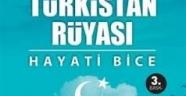 Türk'ün bütün yolu Türkistan'a çıkıyor
