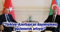 TÜRKİYE-AZERBAYCAN DAYANIŞMASI GÜÇLENEREK ARTIYOR