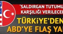 Türkiye'den ABD'ye 'yaptırım' yanıtı