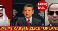 'Türkiye'ye karşı gizlice toplandılar'