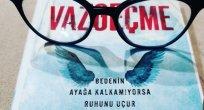 """Yazarımız İsmail Zorba'dan """"Vazgeçme"""" Kitabı Üzerine"""