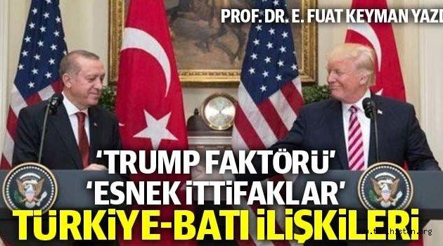 'Trump faktörü' 'Esnek ittifaklar' Türkiye-Batı ilişkileri