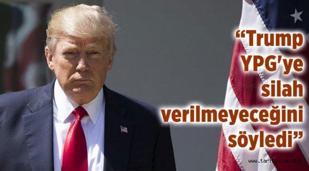 TRUMP YPG'YE SİLAH VERMEYECEKMİŞ!