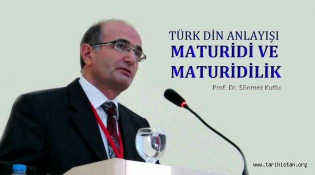 Türk Din Anlayışı Maturidi ve Maturidilik Konferansı