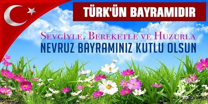Türk Dünyasının Bayramı Yenigün/Nevruz - Ramazan KARAMAN