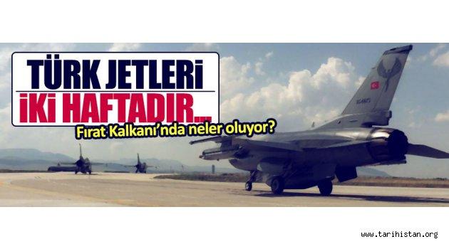 Türk jetleri iki haftadır harekata katılmıyor
