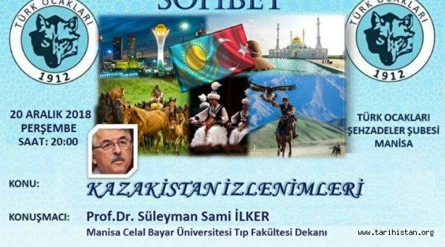 Türk Ocaklarında Kazakistan İzlenimleri konuşulacak