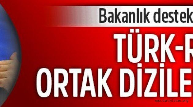 Türk-Rus ortak diziler geliyor
