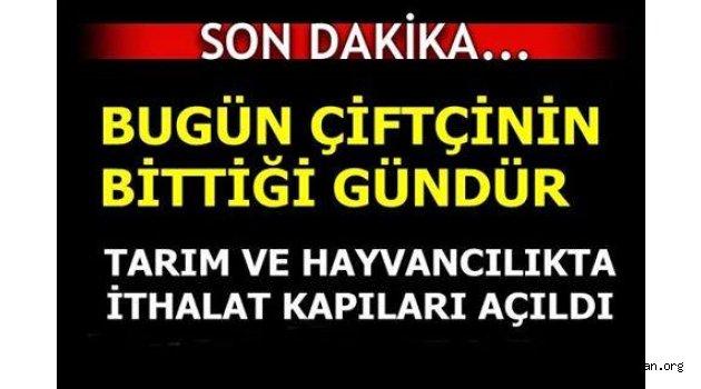 """Türk Tarım ve Hayvancılığı Nereye; =  """"0 """"Gümrük"""