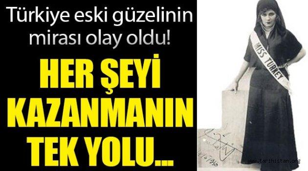 Türkiye eski güzelinin miras
