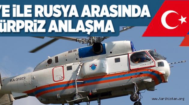 Türkiye ile Rusya arasında sürpriz anlaşma