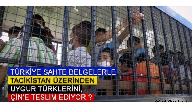 Türkiye, sahte belgelerle Tacikistan üzerinden Uygur Türklerini, Çin'e teslim ediyor ?