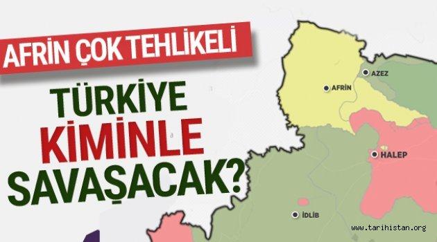 Türkiye'yi Afrin'de Neler Bekliyor?