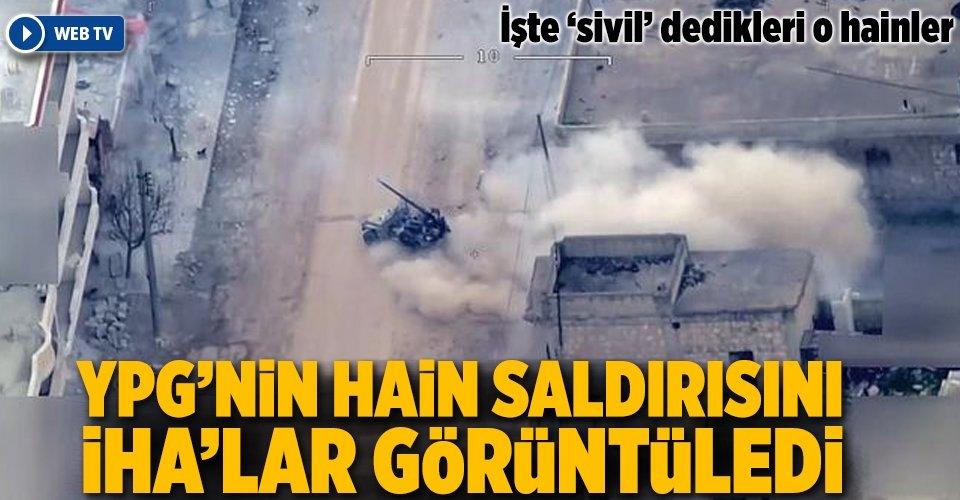 Afrin'de teröristlerin saldırılarını İHA'lar görüntüledi.