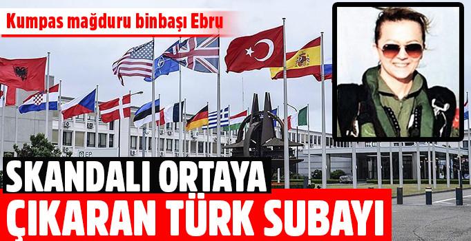 NATO'daki skandalı ortaya çıkaran Türk Subayı