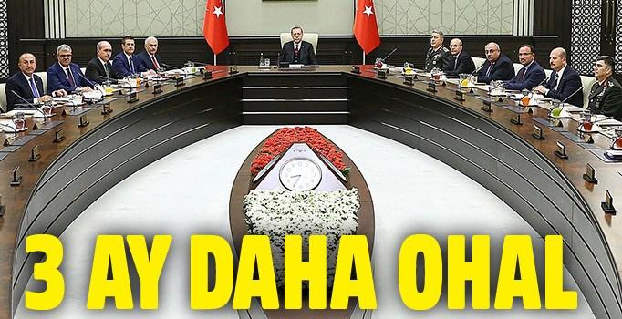 OHAL üç ay daha uzatıldı