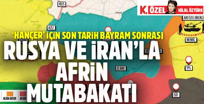 PKK/YPG'ye karşı Operasyon: Rusya ve İran'la Afrin mutabakatı