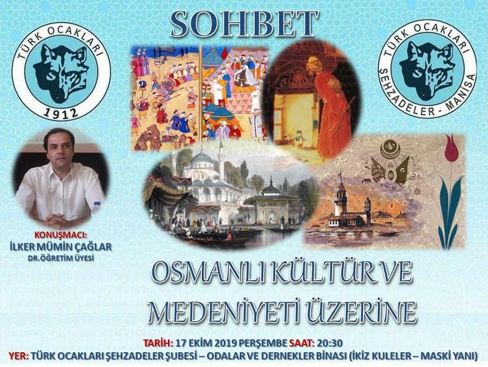 """Şehzadeler Türk Ocağından """"Osmanlı Kültür ve Medeniyeti Üzerine"""" konulu konferans"""