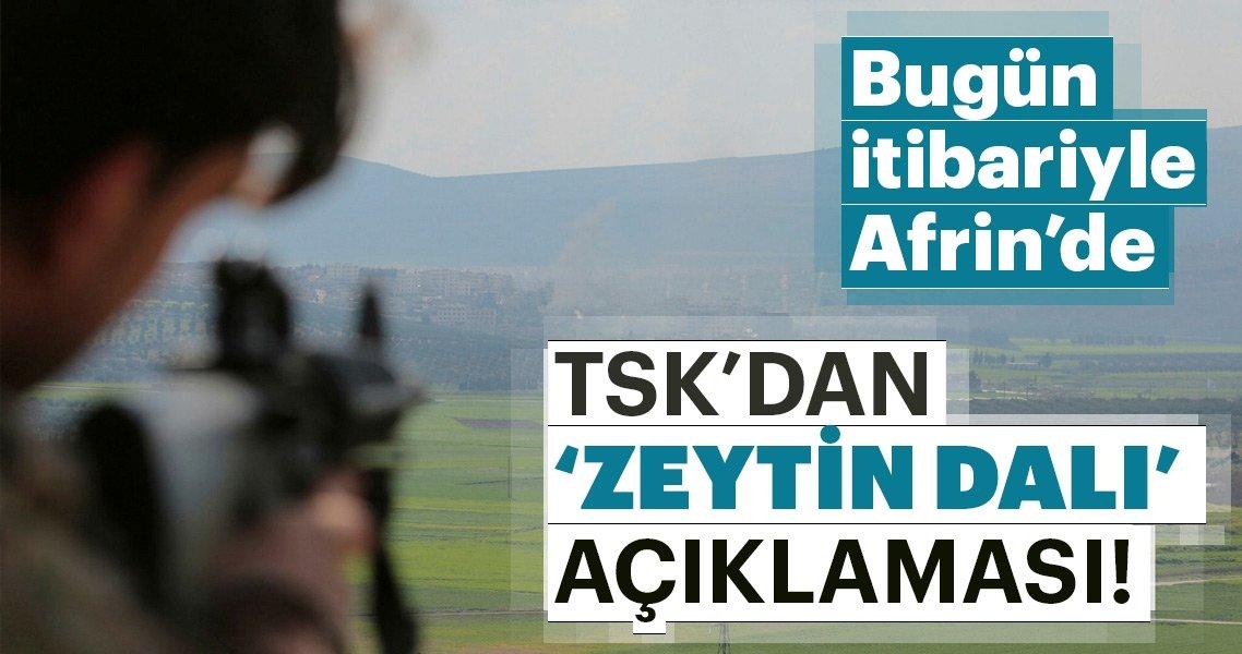 TSK'dan Zeytin Dalı Harekatı açıklaması!