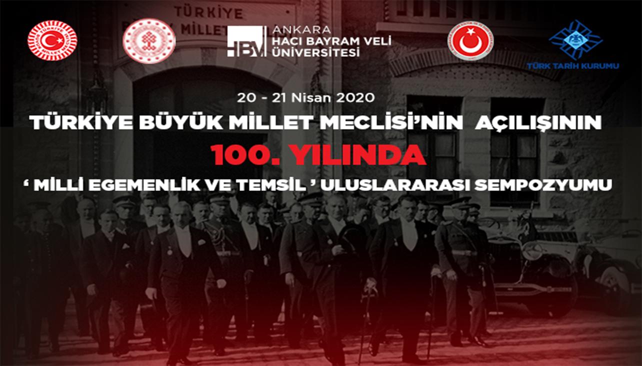 """Türkiye Büyük Millet Meclisi'nin Açılışının 100. Yılında """"Milli Egemenlik ve Temsil"""" Uluslararası Sempozyumu"""