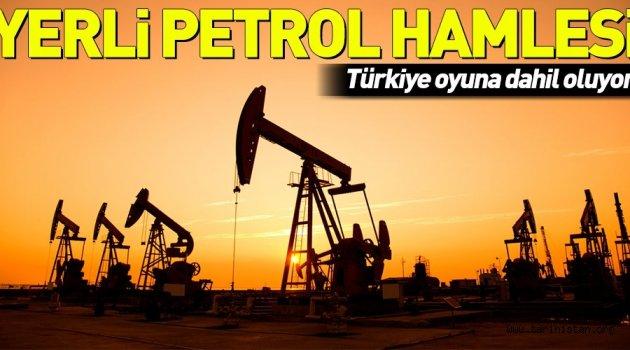 Yerli petrol hamlesi!