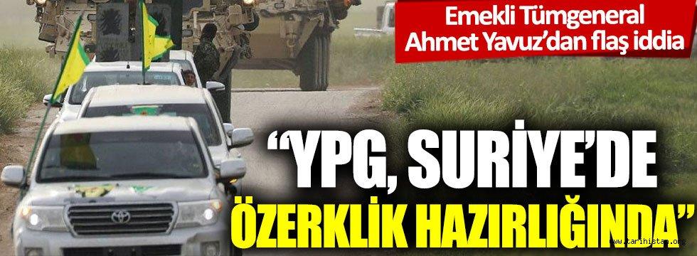 """""""YPG, Suriye'de özerklik hazırlığında"""""""