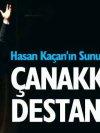 Hasan Kaçandan Çanakkale Şehitleri